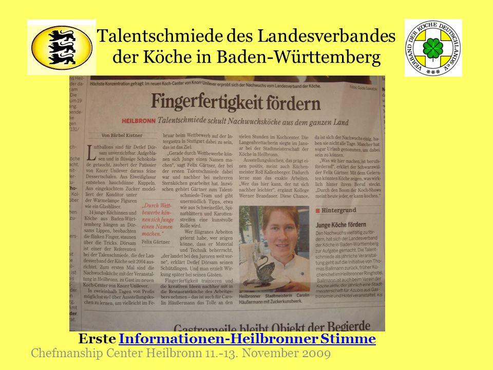 Talentschmiede des Landesverbandes der Köche in Baden-Württemberg Chefmanship Center Heilbronn 11.-13. November 2009 Erste Informationen-Heilbronner S
