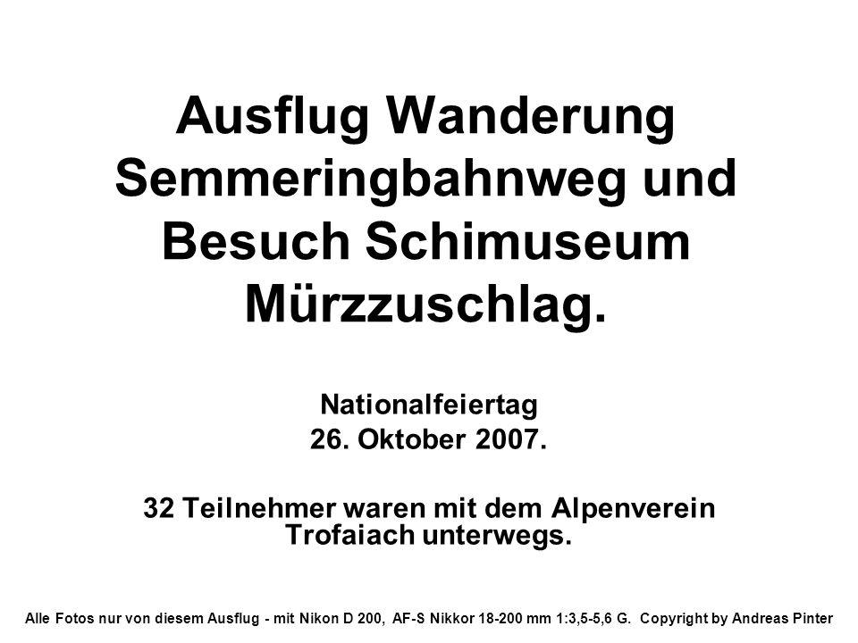 Ausflug Wanderung Semmeringbahnweg und Besuch Schimuseum Mürzzuschlag.