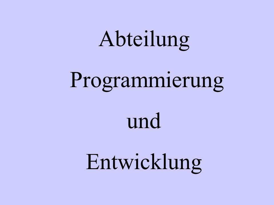Abteilung Programmierung und Entwicklung