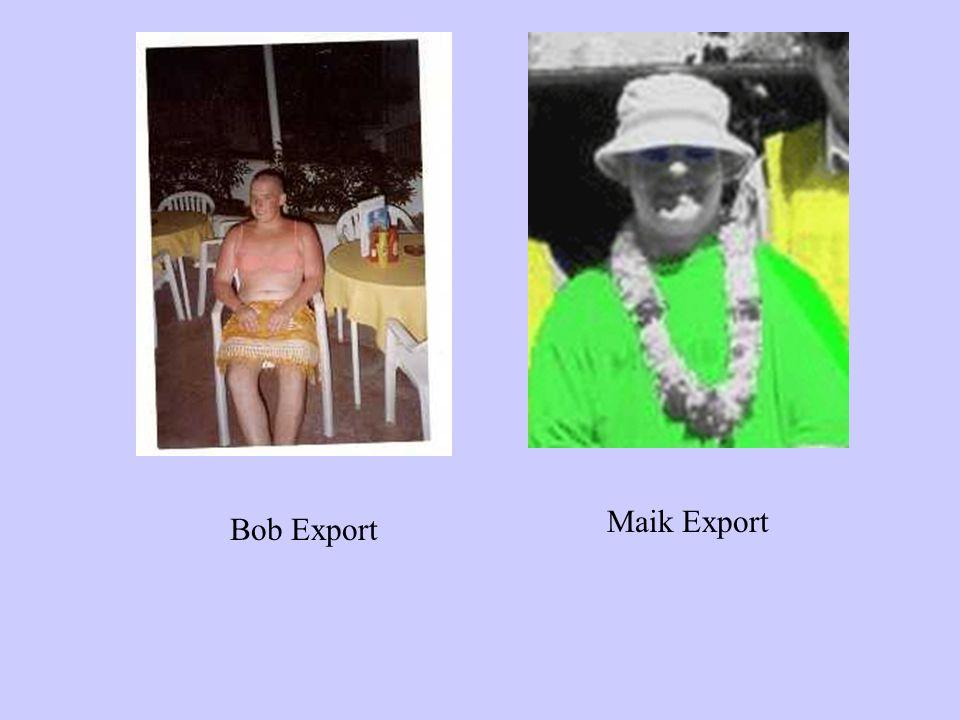 Maik Export Bob Export
