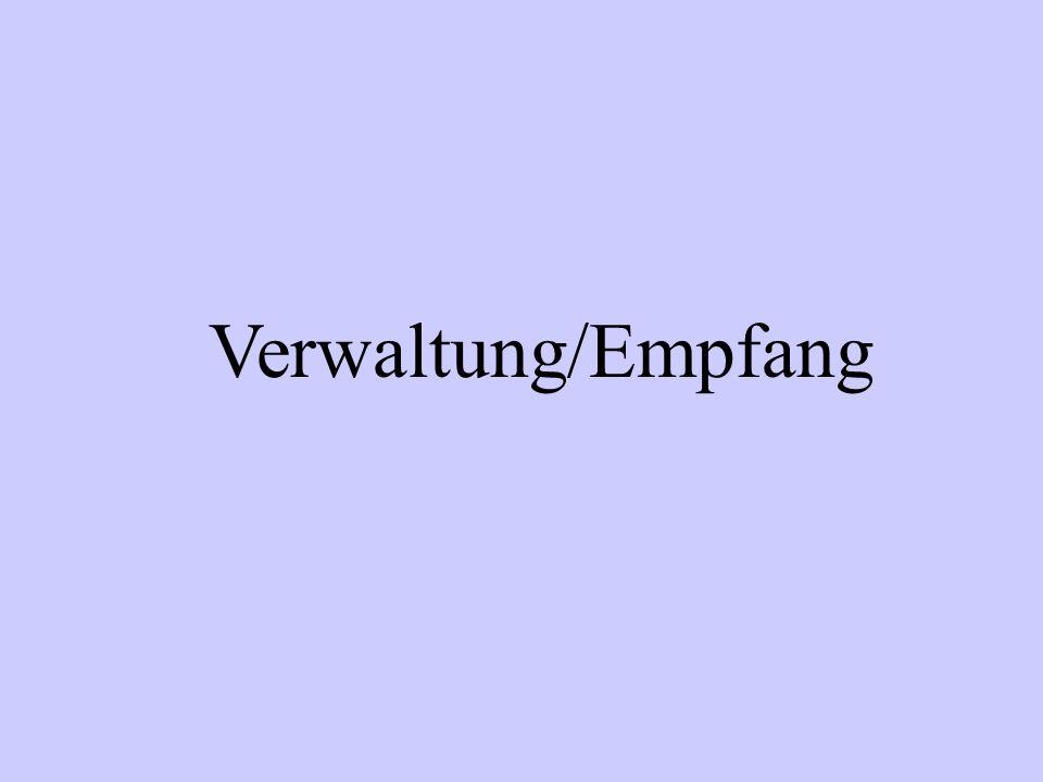 Verwaltung/Empfang