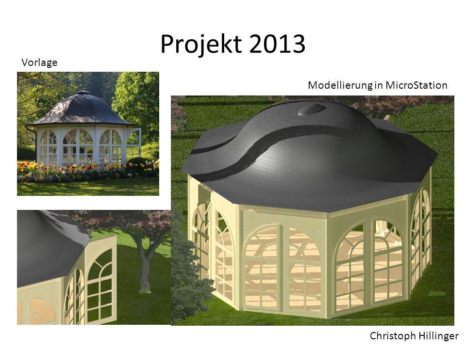 Projekt 2013 Christoph Hillinger Vorlage Modellierung in MicroStation
