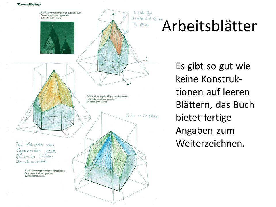 Es gibt so gut wie keine Konstruk- tionen auf leeren Blättern, das Buch bietet fertige Angaben zum Weiterzeichnen. Arbeitsblätter