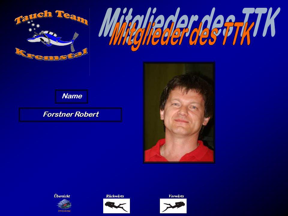 Forstner Robert Name ÜbersichtRückwärtsVorwärts