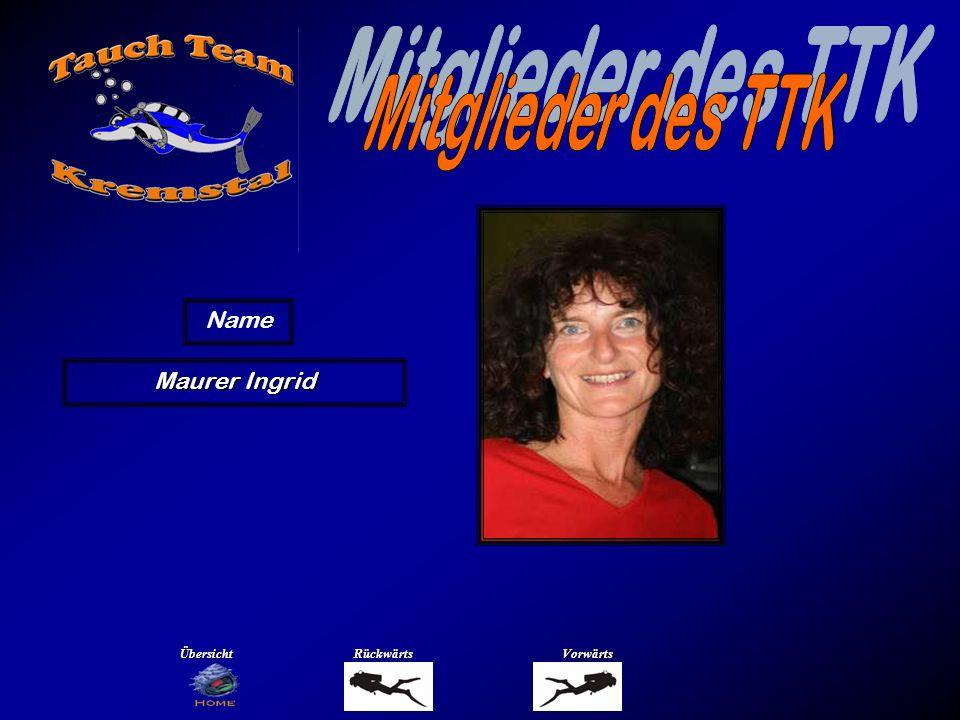 Maurer Ingrid Name ÜbersichtRückwärtsVorwärts