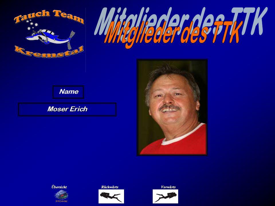 Moser Erich Name ÜbersichtRückwärtsVorwärts