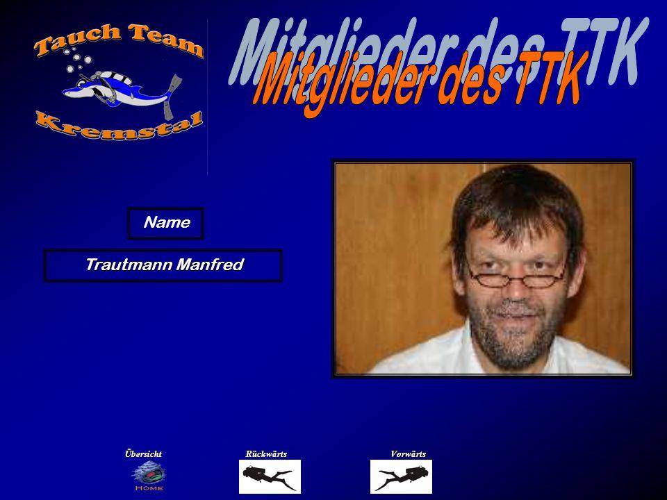 Trautmann Manfred Name ÜbersichtRückwärtsVorwärts