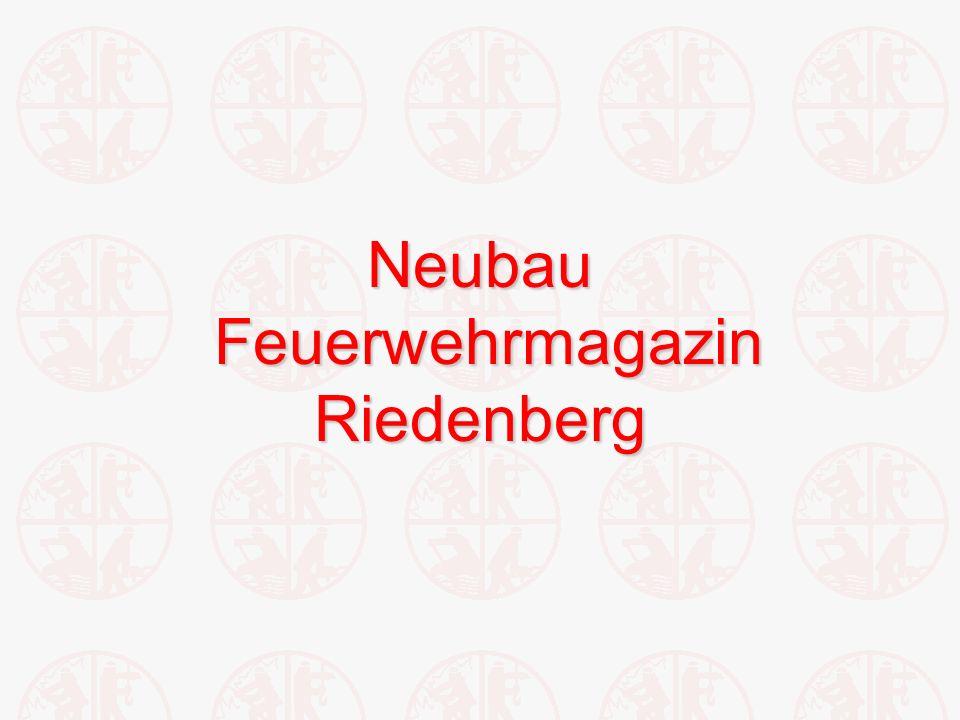 Neubau Feuerwehrmagazin Riedenberg