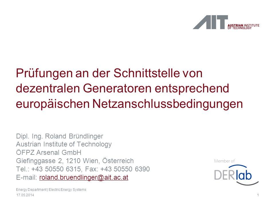 1 17.05.2014 Prüfungen an der Schnittstelle von dezentralen Generatoren entsprechend europäischen Netzanschlussbedingungen Dipl. Ing. Roland Bründling