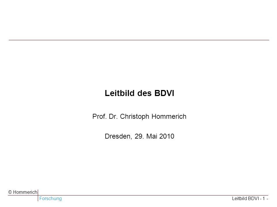 ForschungLeitbild BDVI - 1 - © Hommerich Leitbild des BDVI Prof.
