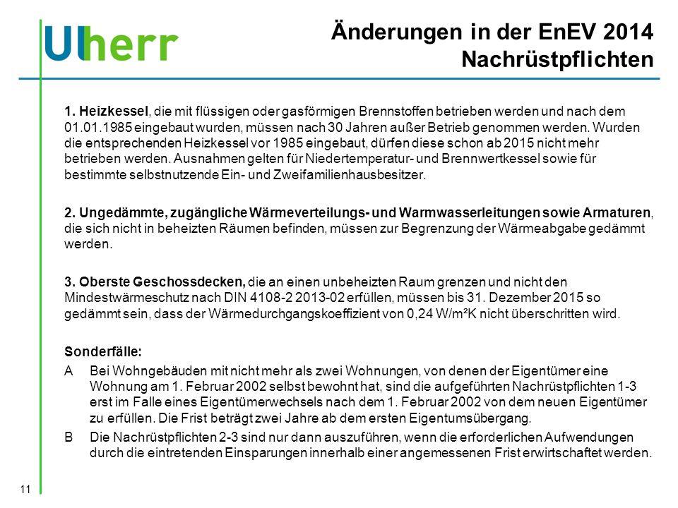 Änderungen in der EnEV 2014 Nachrüstpflichten 1.