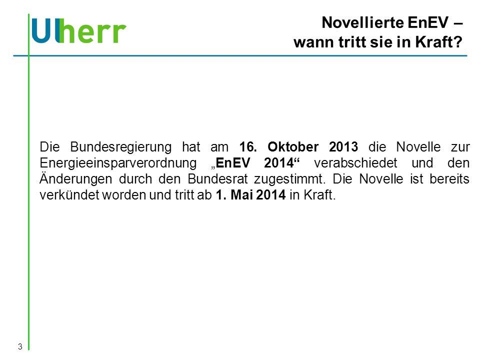 Novellierte EnEV – wann tritt sie in Kraft.Die Bundesregierung hat am 16.