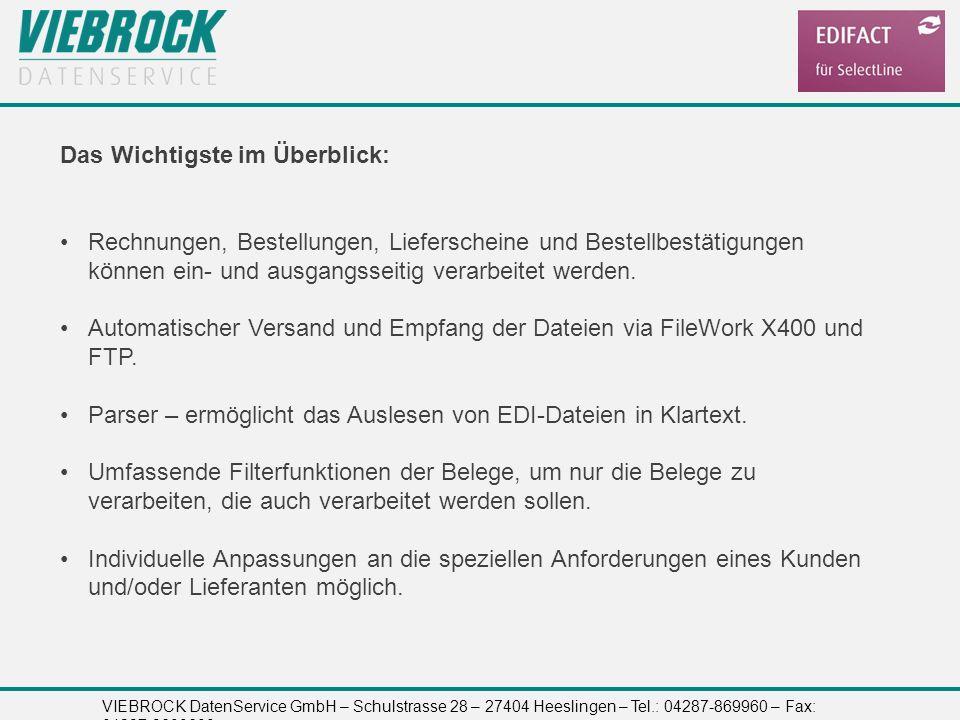 VIEBROCK DatenService GmbH – Schulstrasse 28 – 27404 Heeslingen – Tel.: 04287-869960 – Fax: 04287-8699699 Das Wichtigste im Überblick: Rechnungen, Bes