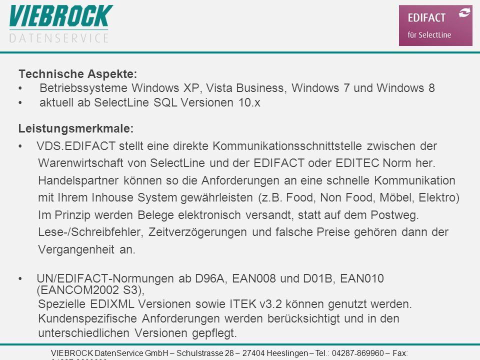 VIEBROCK DatenService GmbH – Schulstrasse 28 – 27404 Heeslingen – Tel.: 04287-869960 – Fax: 04287-8699699 Technische Aspekte: Betriebssysteme Windows