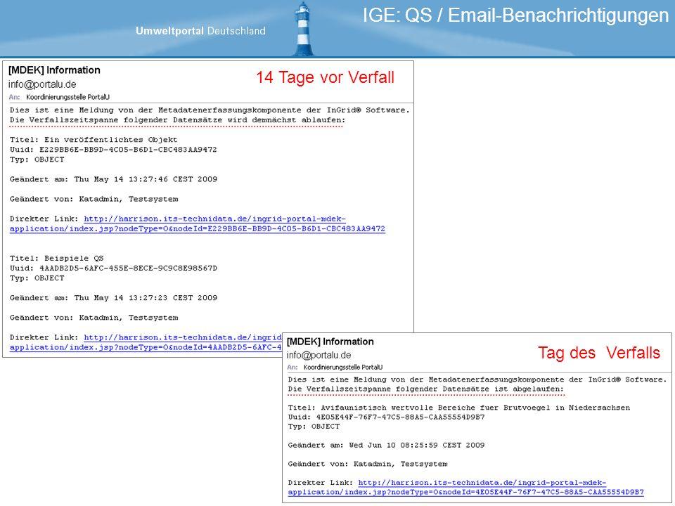 IGE: QS / Email-Benachrichtigungen 14 Tage vor Verfall Tag des Verfalls
