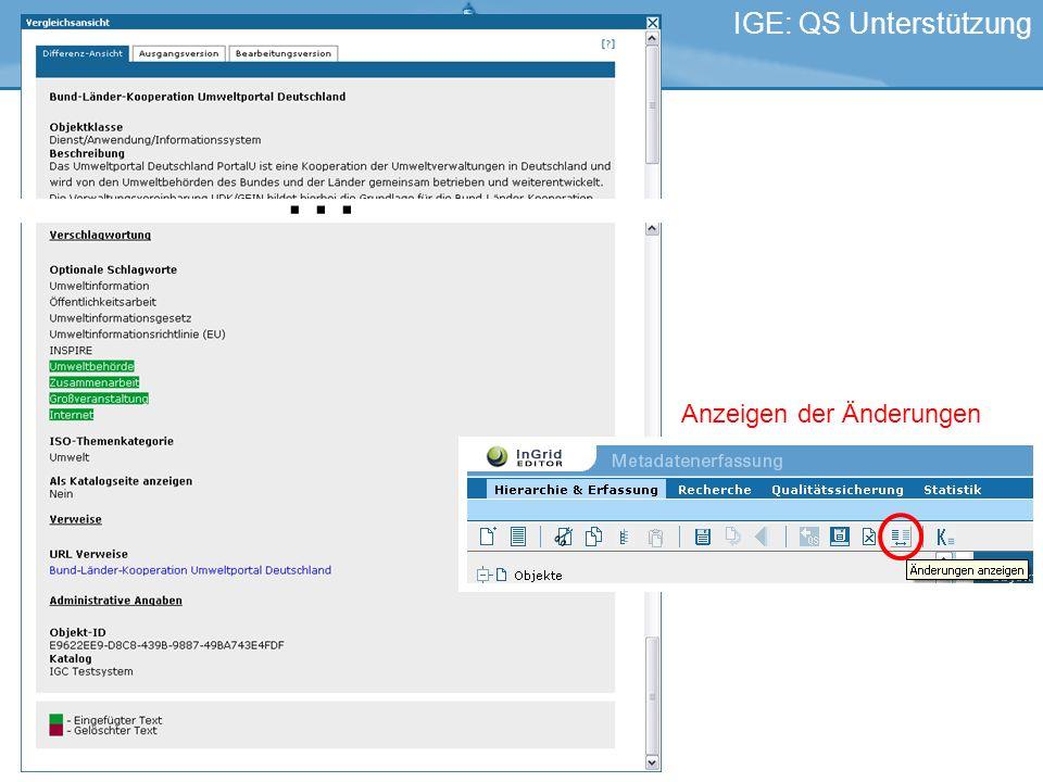 IGE: QS Unterstützung … Anzeigen der Änderungen