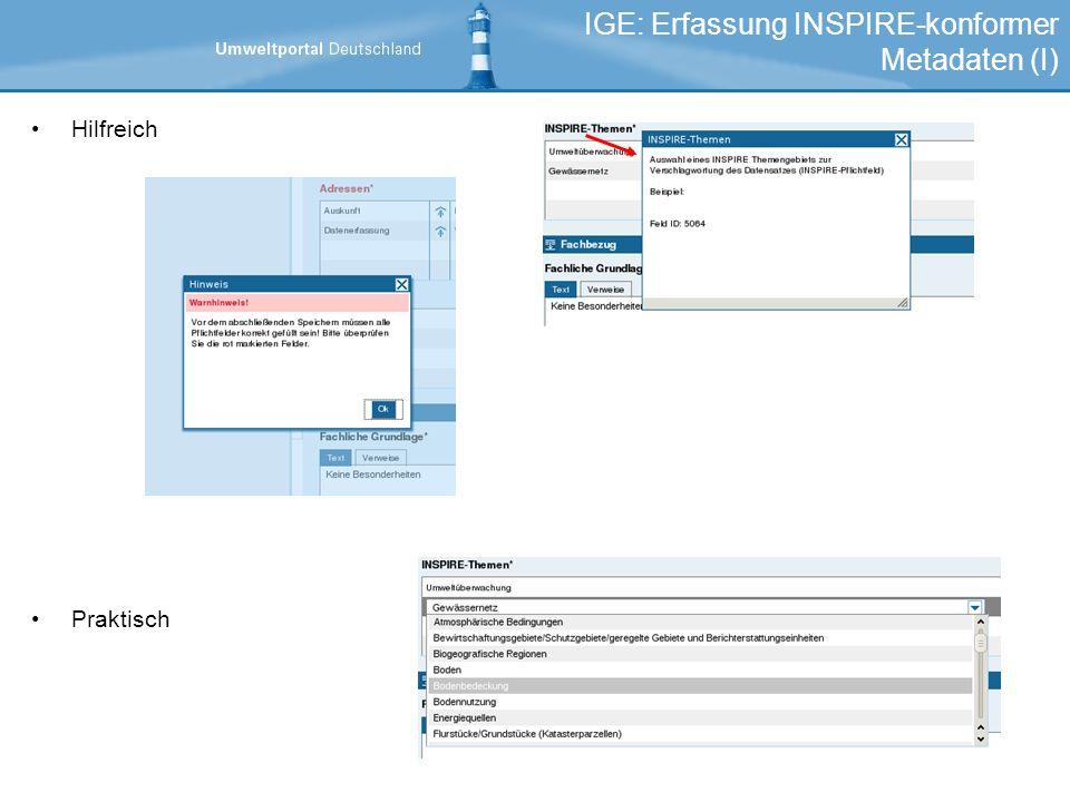 Hilfreich Praktisch IGE: Erfassung INSPIRE-konformer Metadaten (I)