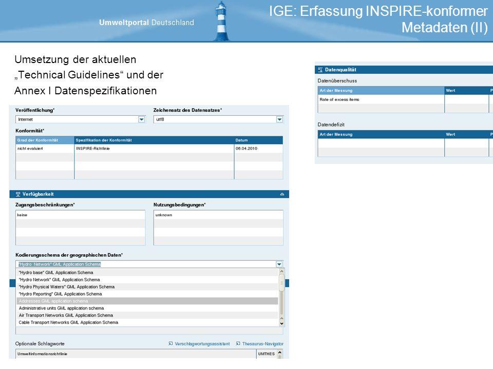 Umsetzung der aktuellen Technical Guidelines und der Annex I Datenspezifikationen IGE: Erfassung INSPIRE-konformer Metadaten (II)