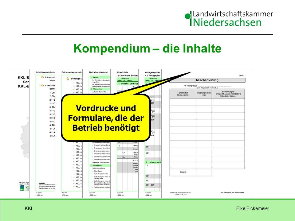 Elke EickemeierKKL Vordrucke und Formulare, die der Betrieb benötigt Kompendium – die Inhalte