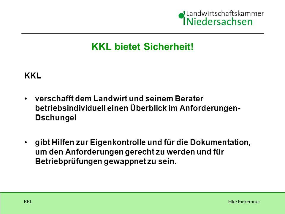 Elke EickemeierKKL KKL bietet Sicherheit.