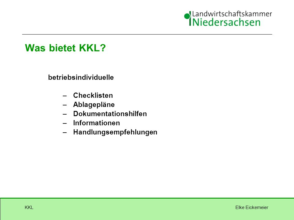 Elke EickemeierKKL Was bietet KKL.