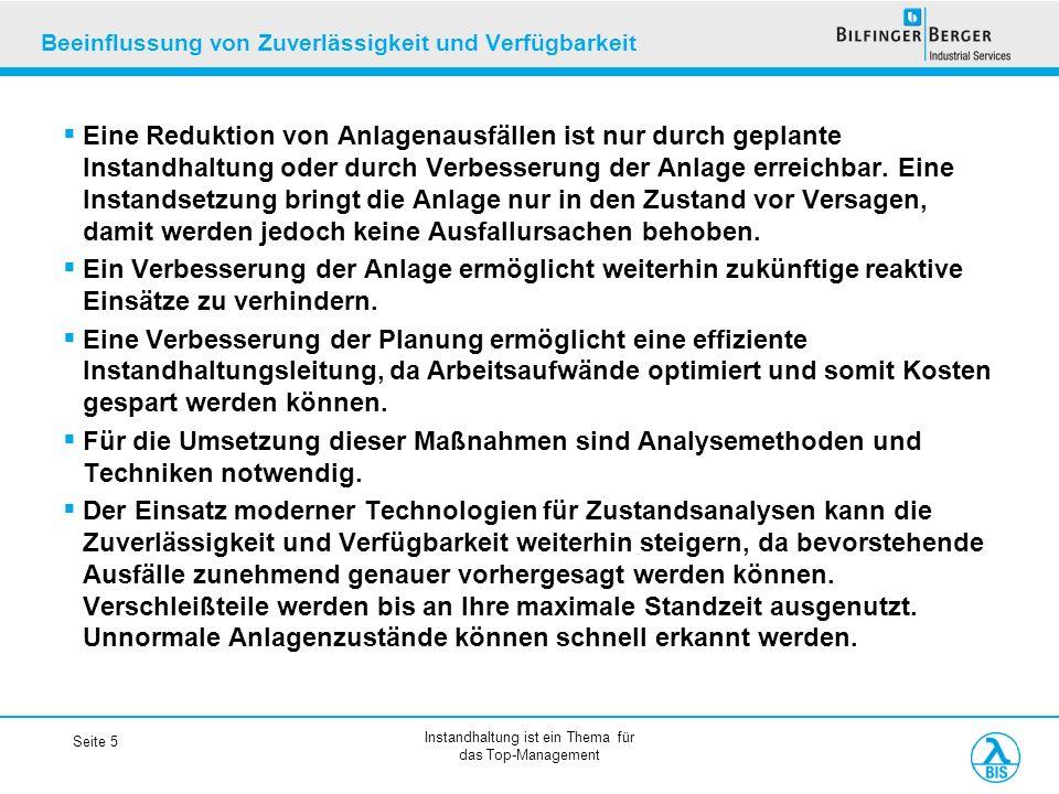 Instandhaltung ist ein Thema für das Top-Management Seite 6 Potenziale in den Instandhaltung Instandhaltungskosten in Europa (in Mrd.