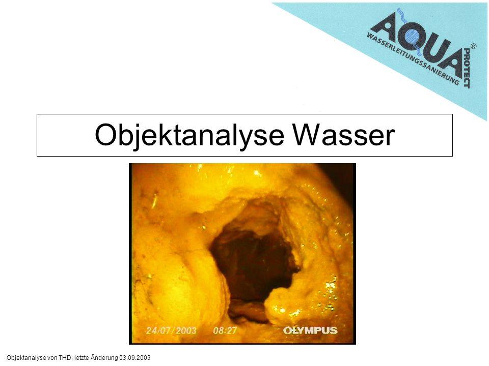 Objektanalyse von THD, letzte Änderung 03.09.2003 Objektanalyse Wasser