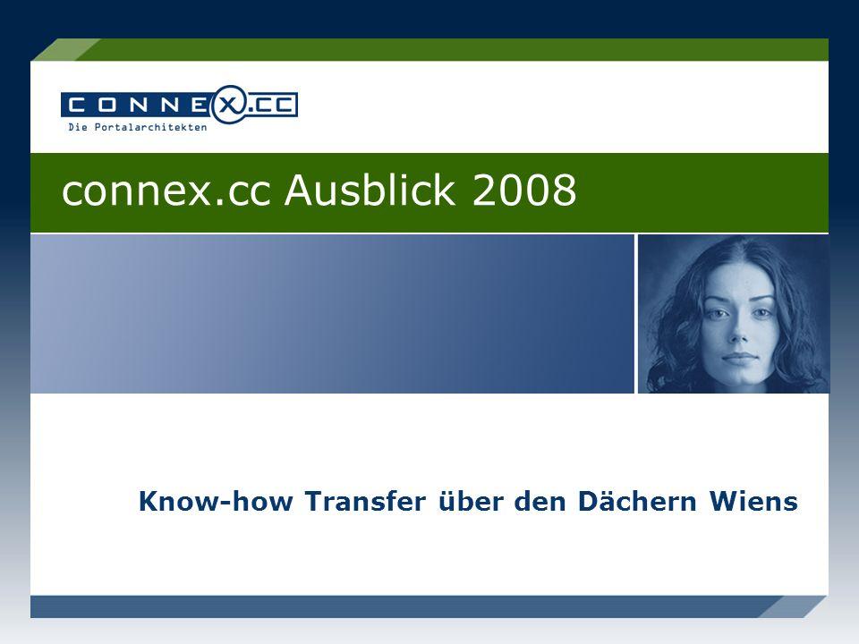 Know-how Transfer über den Dächern Wiens connex.cc Ausblick 2008