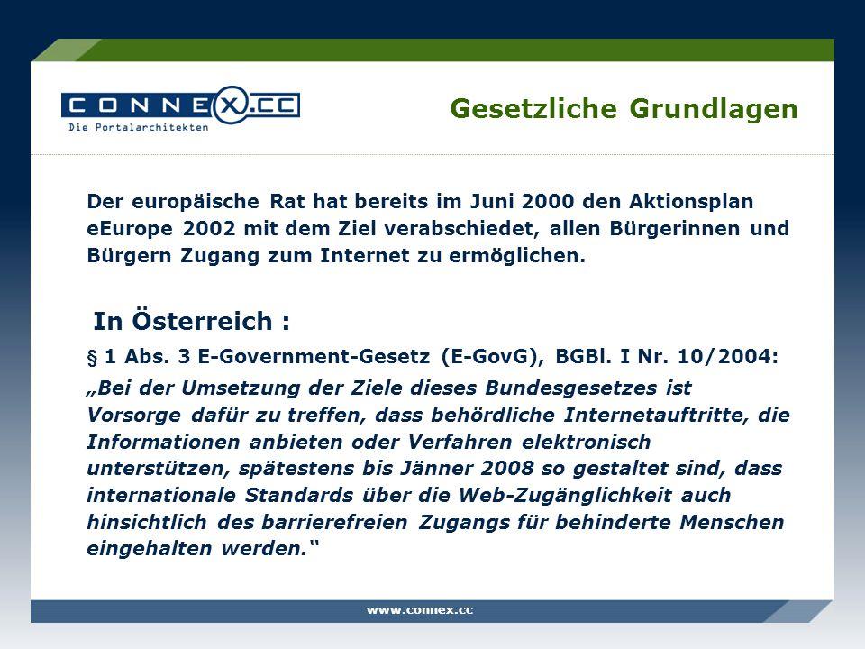 www.connex.cc Gesetzliche Grundlagen Der europäische Rat hat bereits im Juni 2000 den Aktionsplan eEurope 2002 mit dem Ziel verabschiedet, allen Bürge