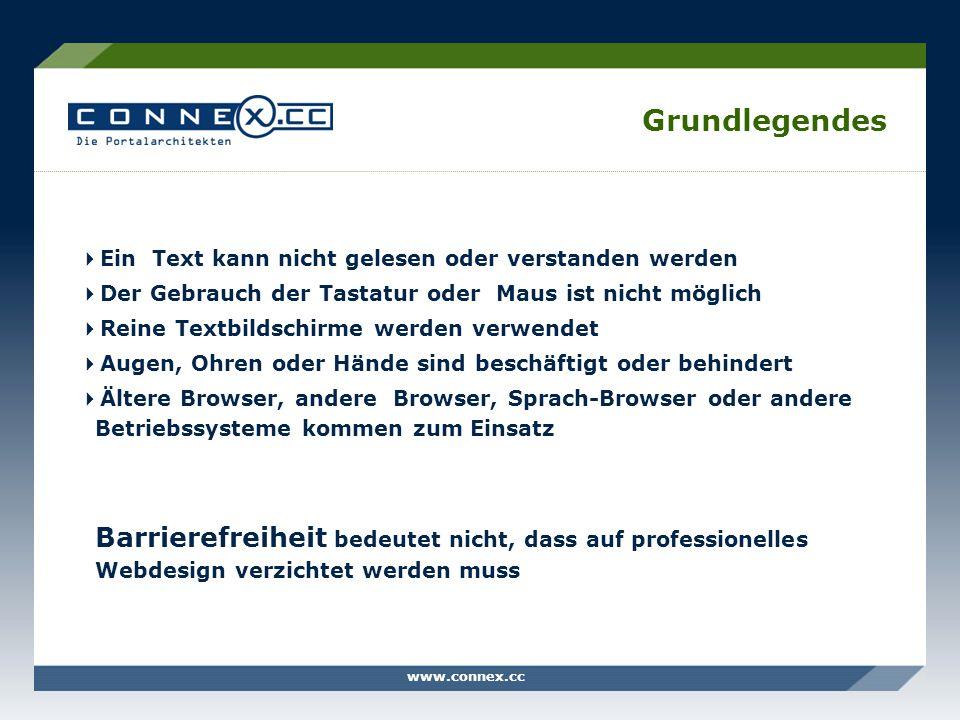 www.connex.cc Grundlegendes Ein Text kann nicht gelesen oder verstanden werden Der Gebrauch der Tastatur oder Maus ist nicht möglich Reine Textbildsch