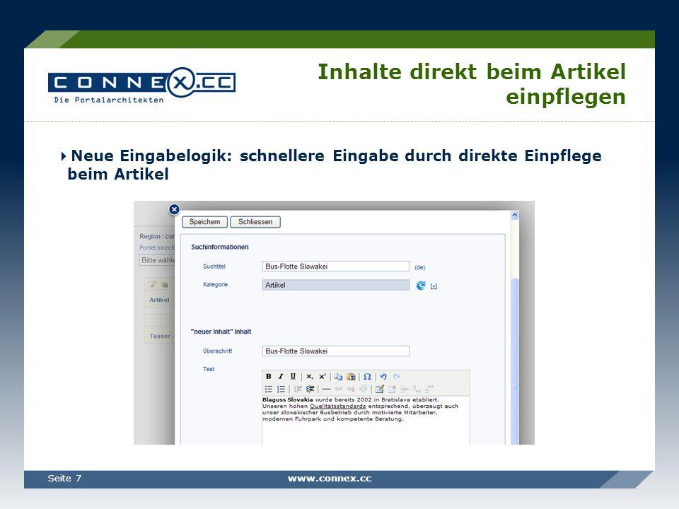 www.connex.ccSeite 8 Schnelles Verschieben von Portlets und im Seitenbaum Portlets können per Drag and Drop schnell verschoben werden, Seiten im Seitenbaum werden einfach per Klick verschoben