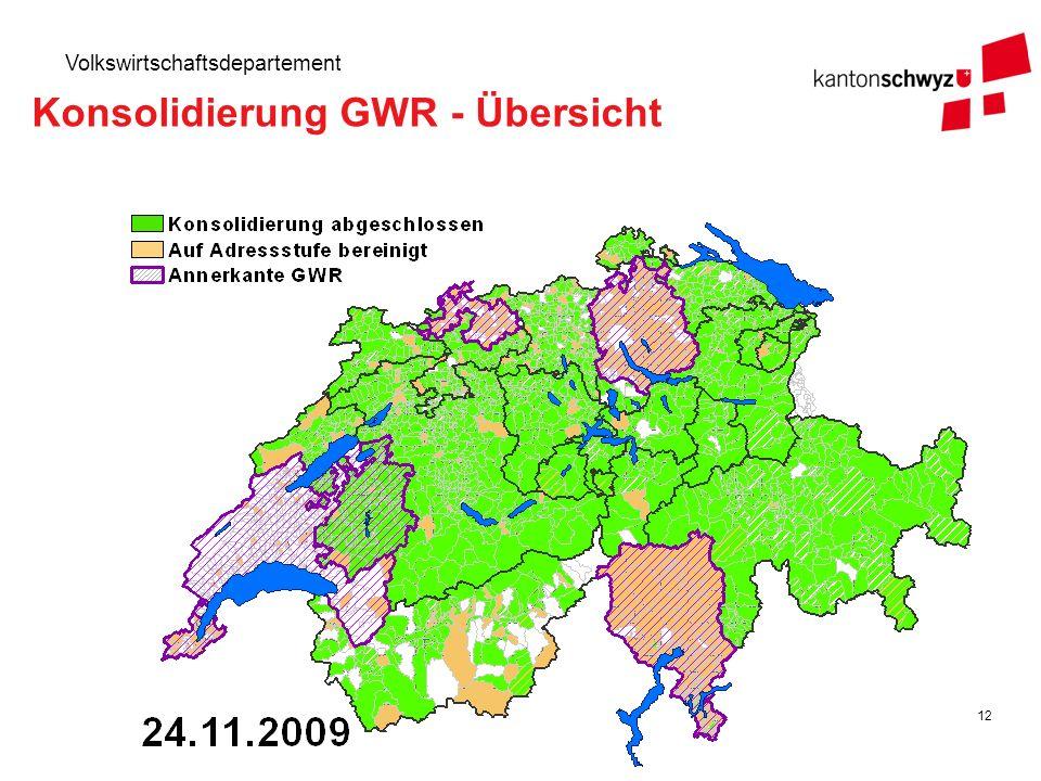 12 Volkswirtschaftsdepartement Konsolidierung GWR - Übersicht