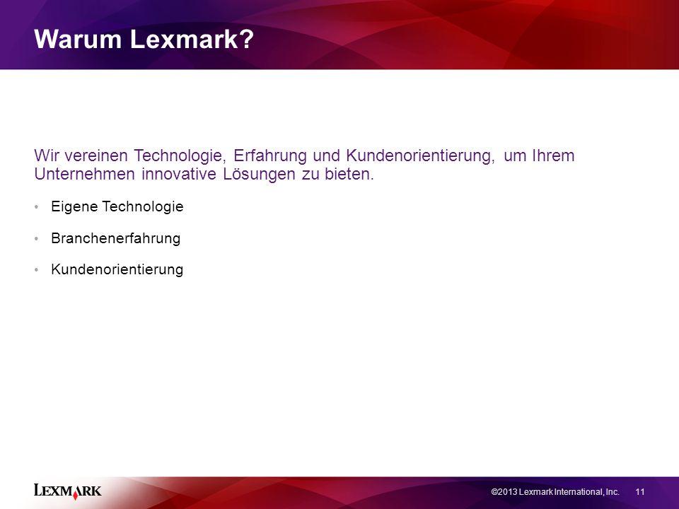 Warum Lexmark.