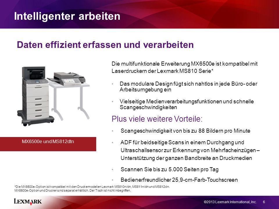 Intelligenter arbeiten Die multifunktionale Erweiterung MX6500e ist kompatibel mit Laserdruckern der Lexmark MS810 Serie* Das modulare Design fügt sich nahtlos in jede Büro- oder Arbeitsumgebung ein Vielseitige Medienverarbeitungsfunktionen und schnelle Scangeschwindigkeiten *Die MX6500e-Option ist kompatibel mit den Druckermodellen Lexmark MS810n/dn, MS811n/dn und MS812dn.