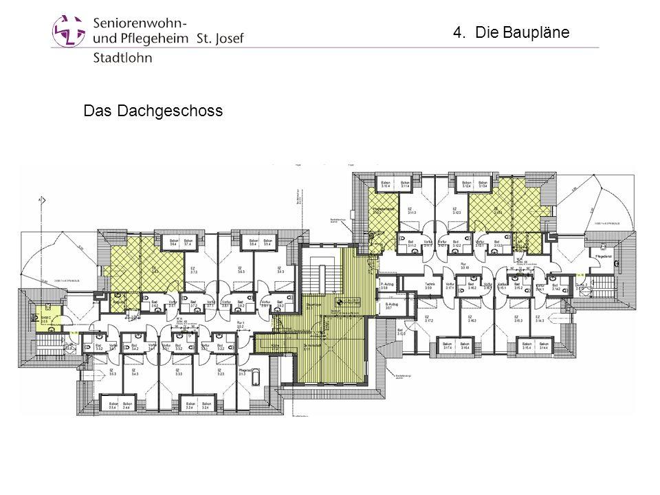 Das Dachgeschoss 4. Die Baupläne