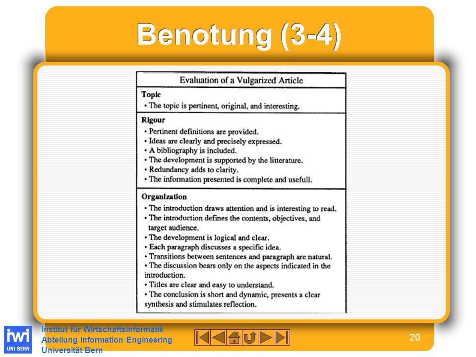 Institut für Wirtschaftsinformatik Abteilung Information Engineering Universität Bern 20 Benotung (3-4)