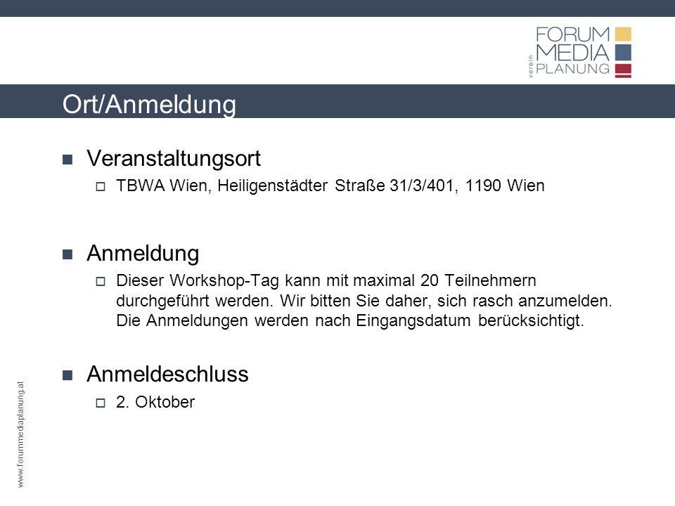 www.forummediaplanung.at Ort/Anmeldung Veranstaltungsort TBWA Wien, Heiligenstädter Straße 31/3/401, 1190 Wien Anmeldung Dieser Workshop-Tag kann mit maximal 20 Teilnehmern durchgeführt werden.