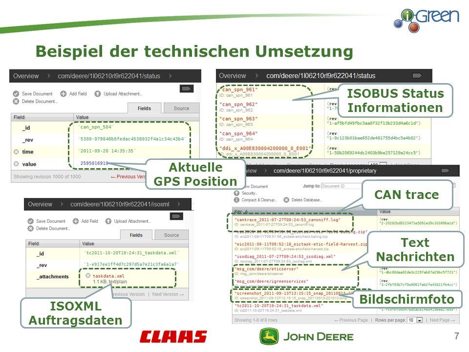 Beispiel der technischen Umsetzung ISOXML Auftragsdaten Aktuelle GPS Position ISOBUS Status Informationen CAN trace Text Nachrichten Bildschirmfoto 7