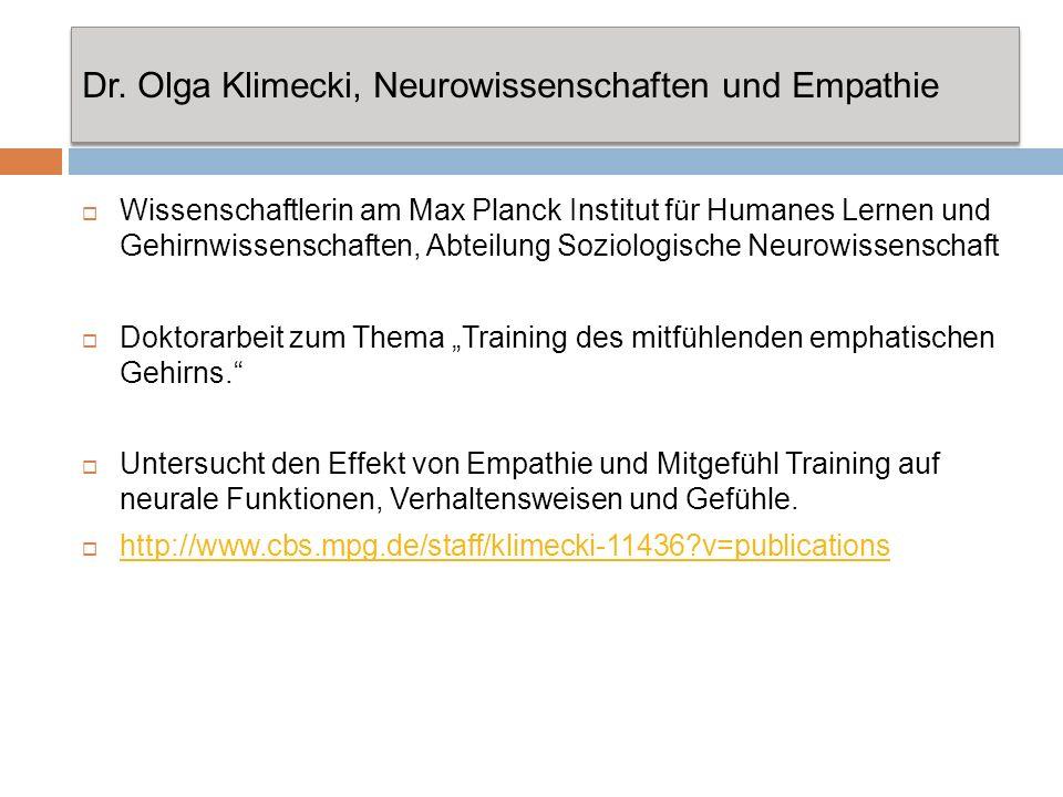 Dr. Olga Klimecki, Neurowissenschaften und Empathie Wissenschaftlerin am Max Planck Institut für Humanes Lernen und Gehirnwissenschaften, Abteilung So
