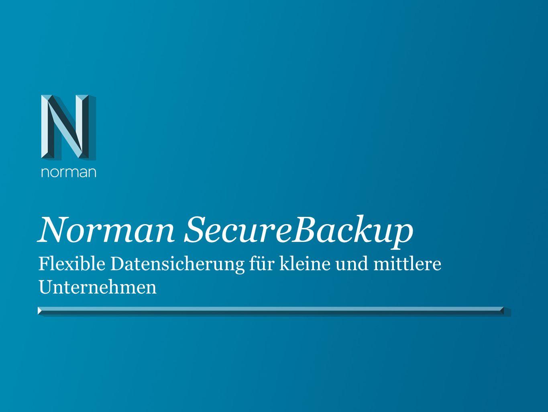 Norman SecureBackup Flexible Datensicherung für kleine und mittlere Unternehmen