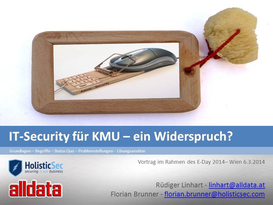Mangel an IT-Know-How Fachpersonal Mitarbeiterbindung Ausbildungsbudget Aufgabenverteilung Intern/extern Schnelllebigkeit Rüdiger LINHART / Florian Brunner12E-Day 2014