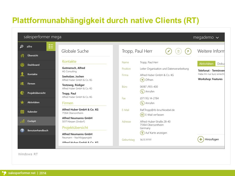2014 salesperformer.net | Plattformunabhängigkeit durch native Clients (RT) Windows RT