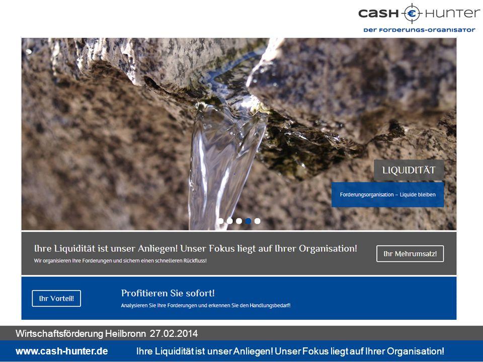 Liquidität stärken durch Forderungs-Organisation seriös, engagiert, erfolgreich, nachhaltig www.cash-hunter.deIhre Liquidität ist unser Anliegen.