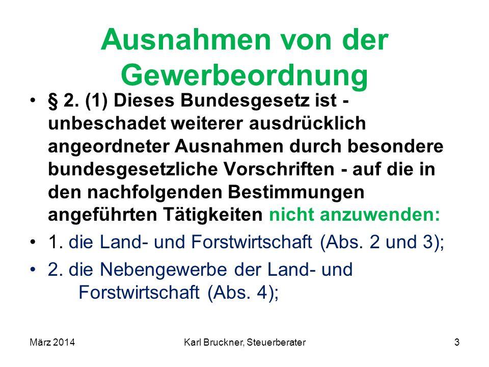 Ausnahmen von der Gewerbeordnung (3) Zur Land- und Forstwirtschaft im Sinne dieses Bundesgesetzes (Abs.