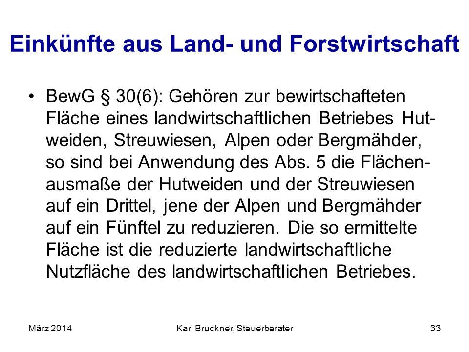 Einkünfte aus Land- und Forstwirtschaft BewG § 30(6): Gehören zur bewirtschafteten Fläche eines landwirtschaftlichen Betriebes Hut- weiden, Streuwiese
