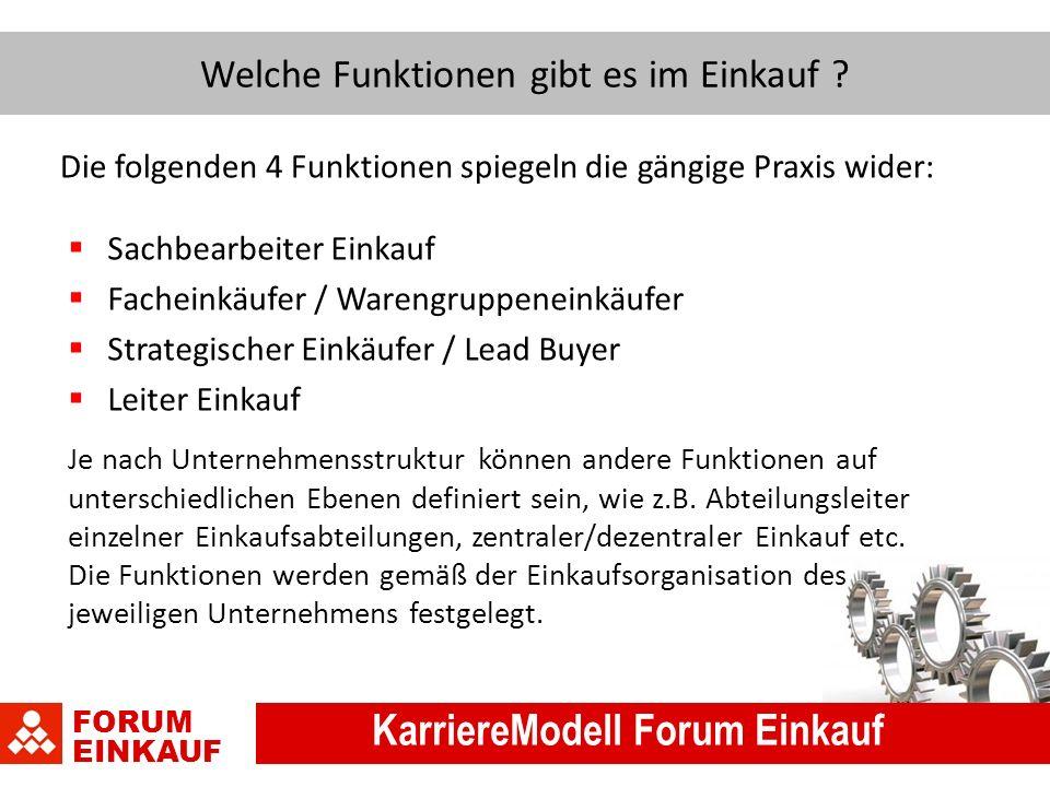 FORUM EINKAUF KarriereModell Forum Einkauf Welche Funktionen gibt es im Einkauf .