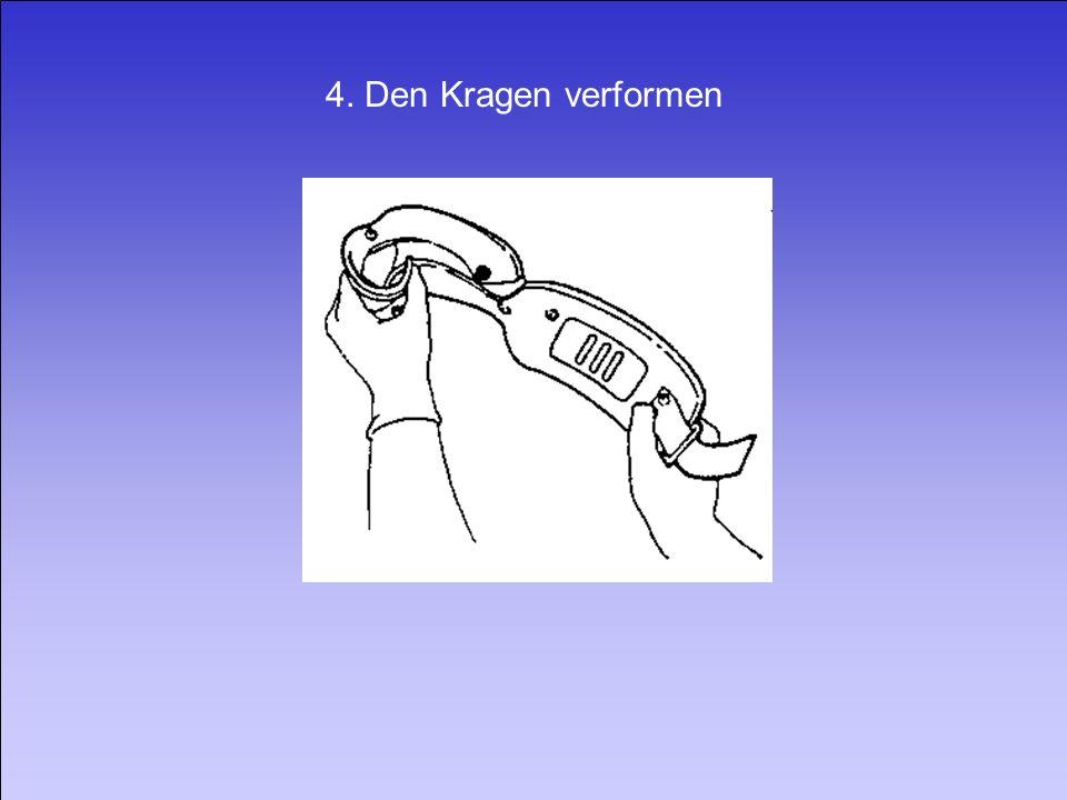 4. Den Kragen verformen