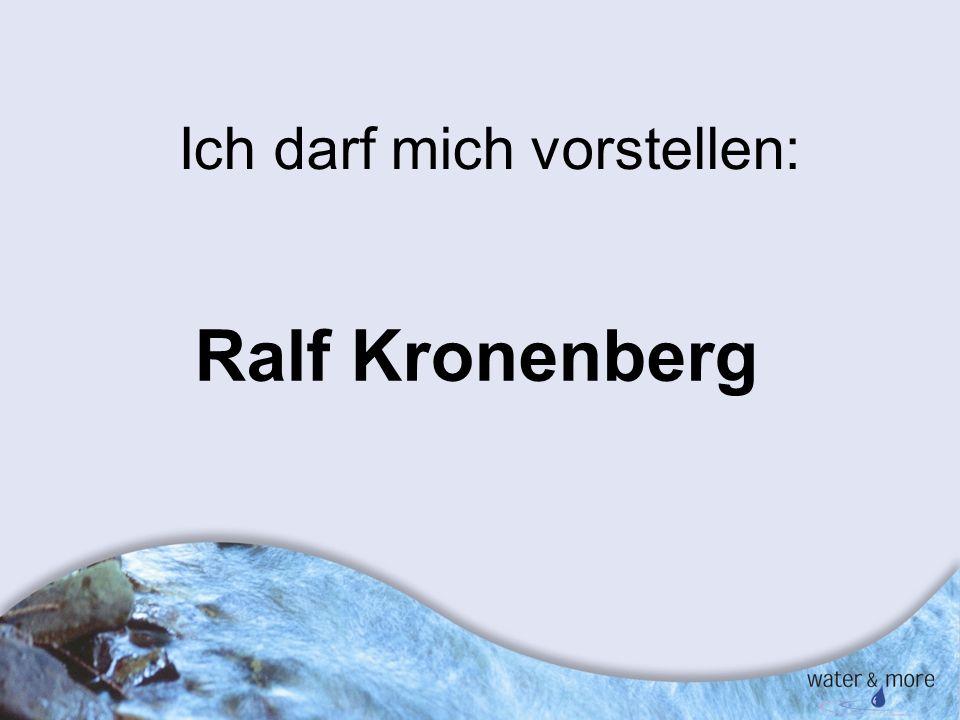 2 Ich darf mich vorstellen: Ralf Kronenberg