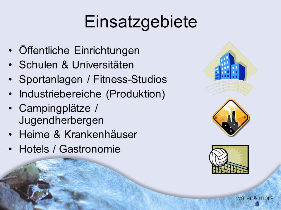 5 Einsatzgebiete Öffentliche Einrichtungen Schulen & Universitäten Sportanlagen / Fitness-Studios Industriebereiche (Produktion) Campingplätze / Jugen