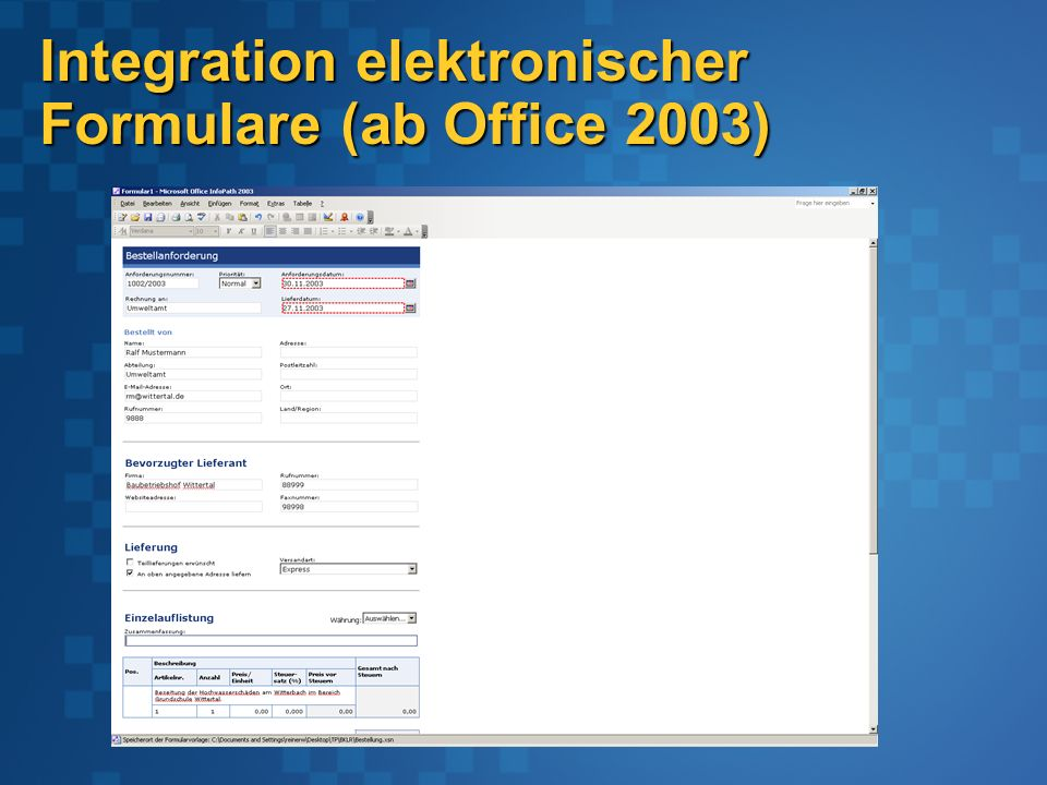 Integration elektronischer Formulare (ab Office 2003)